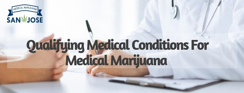 Qualifying medical conditions for medical marijuana