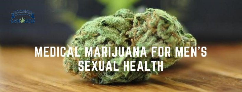 Medical marijuana for men's sexual health