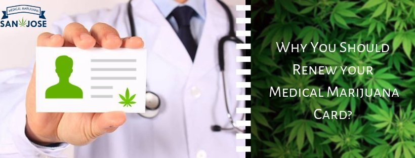 Why You Should Renew Your Medical Marijuana Card?