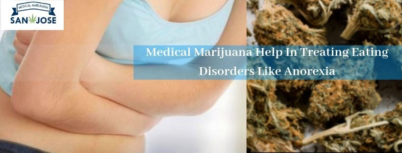How Can Medical Marijuana Help in Treating Eating Disorders Like Anorexia
