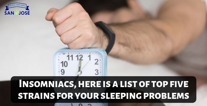 Insomniacs, Here Is A List Of Top Five Strains For Your Sleeping Problems